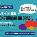 Inscreva-se: Opinião pública e a reconstrução do Brasil