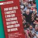 Por que Lula é inocente? Acesse o livro