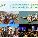 Instituto Lula's 25-year struggle for democracy and against world poverty