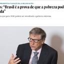 """Bill Gates: """"Brasil é a prova de que a pobreza pode ser erradicada"""""""