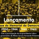 Em BH: Instituto Lula lança mais 35 anos de história no Memorial da Democracia