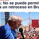 Lula: No se puede permitir que haya un retroceso en Brasil