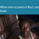 AP: Millions return to poverty in Brazil, eroding 'boom' decade