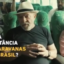 Lula explica importância das caravanas