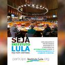 Participe da campanha para manter o Instituto Lula ativo