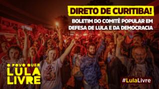 Boletim 47 - Comitê Popular em Defesa de Lula e da Democracia