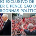 Lula: Temer e Pence são duas vergonhas políticas