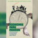 Economistas lançam livro sobre impactos da austeridade