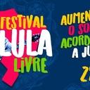 Festival Lula Livre terá mais de 40 artitstas