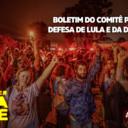 Boletim 170 – Comitê Popular em Defesa de Lula e da Democracia