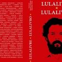 Livro-manifesto por Lula Livre será lançado na segunda