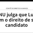 ONU volta a afirmar direitos políticos de Lula