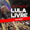Jornada Lula Livre começa no próximo dia 7 de abril