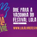 Está no ar a vaquinha do Festival Lula Livre