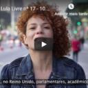 A décima sétima edição do Boletim Lula Livre está no ar