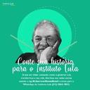 Instituto Lula lança campanha em defesa do legado de Lula