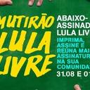 4º Mutirão Lula Livre: prepare atividades em sua cidade