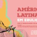 Celso Amorim explica ebulição na América Latina