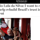 Lula to The Washigton Post: I want to clear my name to help rebuild Brazil's trust in government