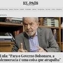 """Lula: """"Para Bolsonaro, a democracia é uma coisa que atrapalha"""""""