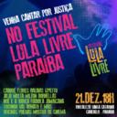 Paraíba recebe Festival Lula Livre neste sábado