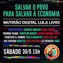 Sábado é dia de Mutirão Digital Lula Livre
