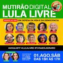 Confira programação do 3º Mutirão Digital Lula Livre