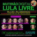 Confira a programação do 4º Mutirão Digital Lula Livre