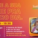 Em tempos de pandemia, aniversário de Lula terá comemoração especial na internet