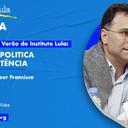Assista: Aula 5 do curso de verão Instituto Lula