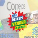 Não deixem vender o Brasil: estatais aquecem a economia