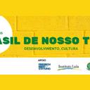 """Inscrições abertas: """"O Brasil de nosso tempo"""""""