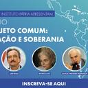 Integração e soberania: últimos dias para se inscrever