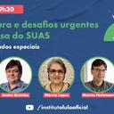 Disponível: Desafios urgentes em defesa do SUAS
